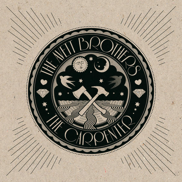 'The Carpenter' by the Avett Brothers