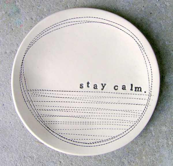 'Stay calm' dishes